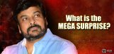 mega-surprise-planned-to-fans-from-chiranjeevi