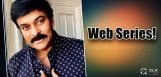 Mega-Breaking-Chiru-To-Do-A-Web-Series