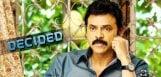 venkatesh-firm-decision-after-drushyam-movie