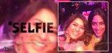 hansika-selfie-with-shreya-reddy-exclusive-news