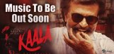 kaala-audio-event-first-song-full-details-