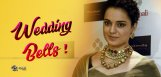 Wedding-Bells-Ringing-For-Kangana
