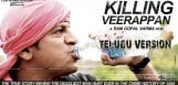 killing-veerappan-telugu-hindi-version-audio