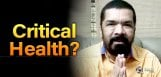 posani-krishna-murali-health-issue