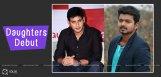 vijay-and-mahesh-babu-daughters-debut