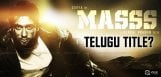 suriya-new-movie-masss-telugu-dubbing