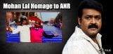 Mohanlal-pays-tribute-to-ANR