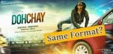 naga-chaitanya-dohchay-movie-in-dookudu-format