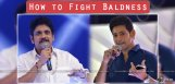nagarjuna-mahesh-babu-fight-hereditary-baldness