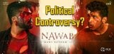nawab-raising-political-controversy