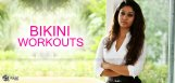 nayanatara-work-outs-for-bikini-body
