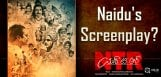 ntr-biopic-nara-chandrababu-naidu-screenplay-detai