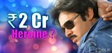 Pawan-Kalyan-Heroine-Two-Crores