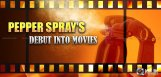 Pepper-Spray-makes-it039-s-way-into-Tollywood