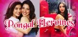 many-heroines-competing-for-this-pongal