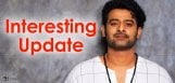 prabhas-interesting-update-on-his-next-film