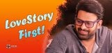prabhas-wants-love-story-first