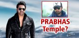 sujeeth-says-prabhas-temple