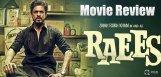 raees-movie-review-ratings-shahrukhkhan-mahirakhan