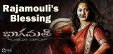 bhaagmathie-rajamouli-blessings-details