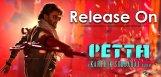 rajinikanth-petta-release-around-pongal