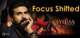 ram-charan-focus-shifted-towards-sye-raa