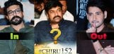 Chiru152-Ram-Charan-IN-Mahesh-OUT