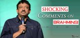 rgv-controversial-comments-on-brahmins-details