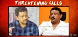 threatening-calls-for-rgv-and-sirasri