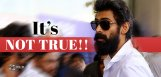 rana-daggubati-facing-rumor-problems