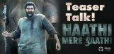 Rana-Haathi-Meri-Saathi-Teaser-Talk