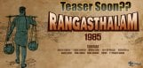rangasthalam-1985-teaser-release-date