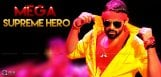 sai-dharam-tej-as-mega-supreme-hero