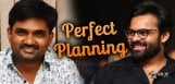 sai-dharam-tej-and-maruthi-planning