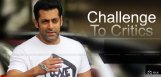 salmankhan-challenge-to-critics-details