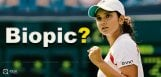 sania-mirza-biopic-on-cards