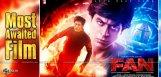expectations-on-shah-rukh-khan-fan-movie