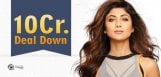 shilpa-shetty-turn-down-10cr-deal