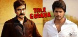 sundeep-tiger-and-raviteja-bengal-tiger-title-war