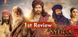 sye-raa-first-review