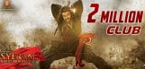 sye-raa-us-2million-club