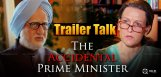 the-accidental-prime-minister-trailer-talk