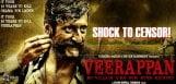 predictions-on-veerappan-movie-censor-report