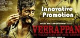 innovative-promotions-for-veerappan-movie