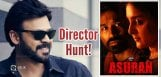 venkatesh-asuran-remake-director-confirmed