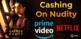 web-series-with-nudity-are-making-full-money