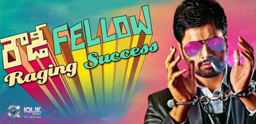 raging-success-for-nara-rohit-rowdy-fellow-film