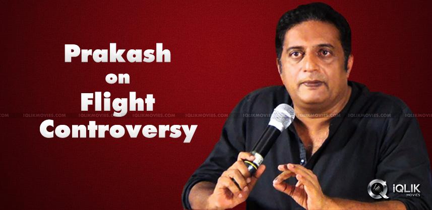prakash-raj-version-of-chennai-flight-issue