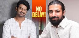 No Delay In Nag Ashwin Prabhas Film