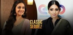 Keerthy Suresh To Do A Sequel Of Sridevi's Film